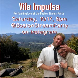 Vile Impulse @BostonStreamParty on Instagram