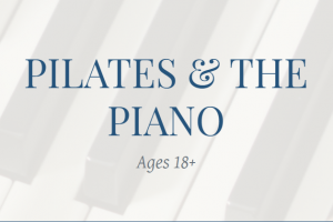Pilates and the Piano for Adults