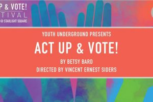 Act Up & Vote! Festival