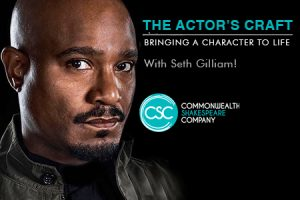 PlayOn@CSC: The Actor's Craft with Seth Gilliam