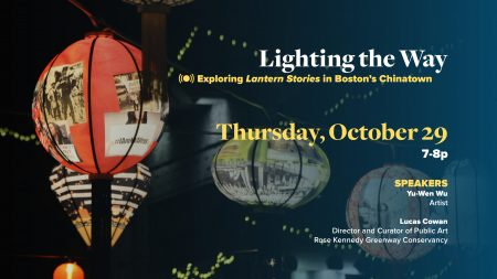 Lighting the Way: Exploring Lantern Stories in Boston's Chinatown