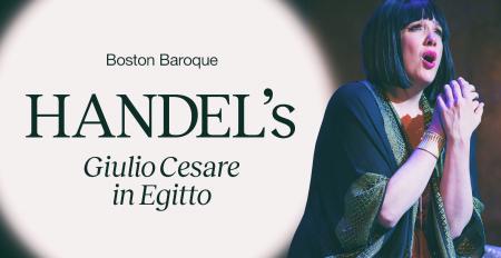 Boston Baroque: Handel's Giulio Cesare