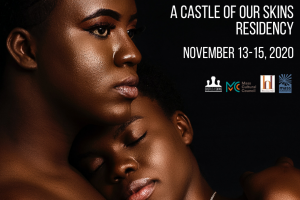 Black Love: A Castle of our Skins Residency