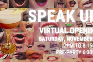 Speak Up Virtual Opening
