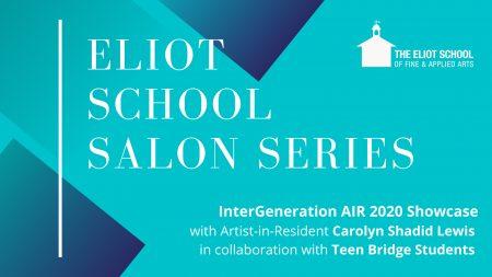 Eliot School Salon Series: InterGeneration AIR 2020 Showcase