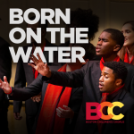Born On The Water: 18th Annual Dr. Martin Luther King Jr. Tribute Concert