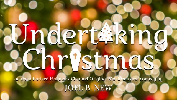 Undertaking Christmas: An Unauthorized Hallmark Ch...