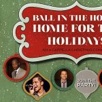 Ball in the House: Home for the Holidays