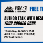 Young Adult Writers Program (YAWP): Author Talk with Desmond Hall: Your Corner Dark