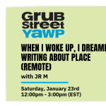 Young Adult Writers Program (YAWP): When I Woke Up, I Dreamed: Writing about Place