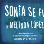 """Teatro Chelsea presents """"Sonia se fue"""" by Melinda Lopez, translated by Alberto Sarraín"""