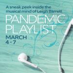 Pandemic Playlist: A sneak peek inside the musical mind of Leigh Barrett