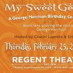 """My Sweet George"" A George Harrison Birthday C..."