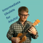 Intermediate Ukulele for Adults Class