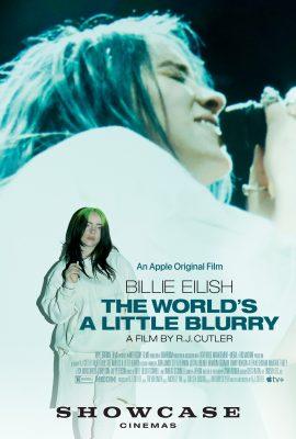 "Showcase Cinemas' Event Cinema Presents: ""Billie Eilish: The World's A Little Blurry"""