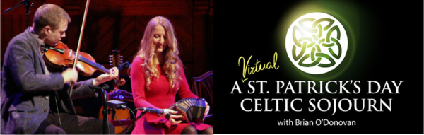 A St. Patrick's Day Celtic Sojourn with Brian O'...