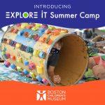 Boston Children's Museum Presents Explore It Summe...