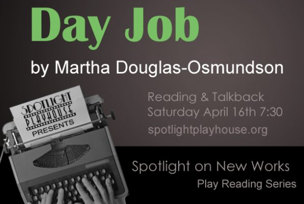 Spotlight on New Works Play Reading: Day Job by Ma...