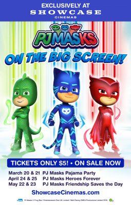 Showcase Cinemas' Event Cinema Presents: PJ Mask...