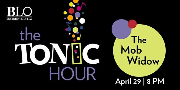The Tonic Hour: The Mob Widow