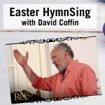 Easter HymnSing with David Coffin #RevelsConnects