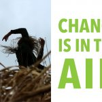 Earth Month Exhibition: Change is in the Air
