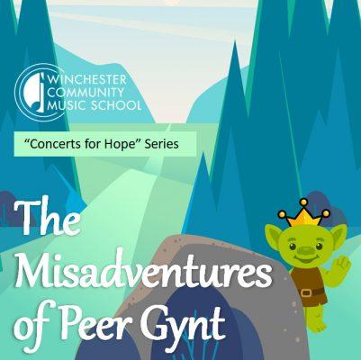 "Concert for Kids! ""The Misadventures of Peer Gyn..."