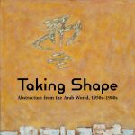 """Free Sunday In-Person Docent Tour of """"Taking Shape: Abstraction from the Arab World, 1950s–1980s"""""""