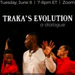 Dance Dialogue: Traka's Evolution