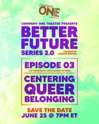 Better Future Series: Centering Queer Belonging