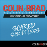 Colin Mochrie and Brad Sherwood: The Scared Scriptless Tour