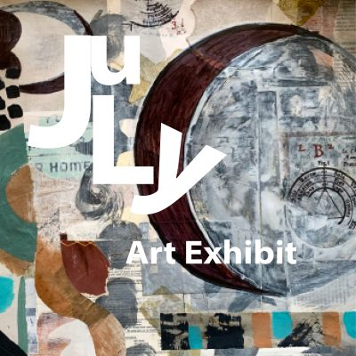 The July Exhibit At The W Gallery