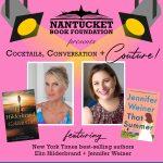 Cocktails, Couture, & Conversation with Elin Hilderbrand & Jennifer Weiner