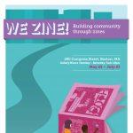 WeZine!: Community Building Through Zines