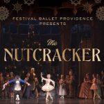 Festival Ballet Providence Presents the Nutcracker...