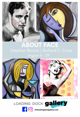 About Face, Aug 4-29 at Loading Dock Gallery, Lowell MA