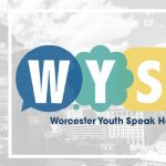 The WYSH (Worcester Youth Speak Honestly) Project