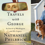 Virtual: Nathaniel Philbrick with Ryan Woods, Travels with George