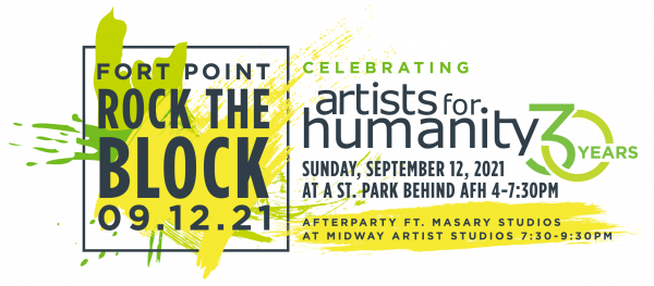 Fort Point Rock the Block - Celebrating 30 years of Artists For Humanity