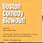 Boston Comedy Blowout!