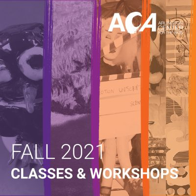 Fall Classes and Workshops at the Arlington Center for the Arts