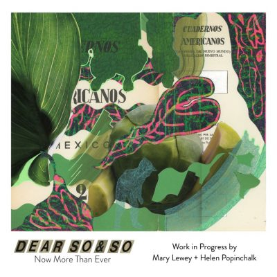 """""""Dear So & So: Now More Than Ever"""" Opening Rec..."""