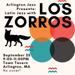 Arlington Jazz Presents: Los Zorros @ Town Tavern