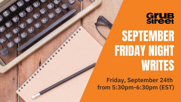 September Friday Night Writes