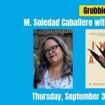 Grubbie Debut: M. Soledad Caballero's I was a Bell launch