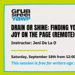 Young Adult Writers Program (YAWP): Rain or Shine: Finding Your Joy on the Page