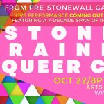 Stones to Rainbows/Gay to Queer Lives QUEER CABARET