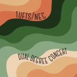 Tufts/NEC Dual Degree Concert