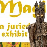 Magical: A Juried Exhibit