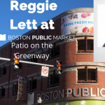 Reggie Lett at Bopston Public Market's Patio on th...